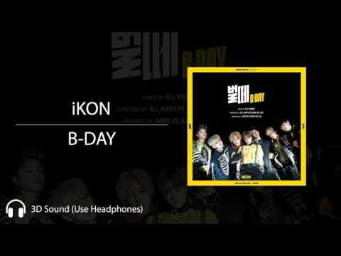 iKON - B-DAY (3D - Use Headphones)