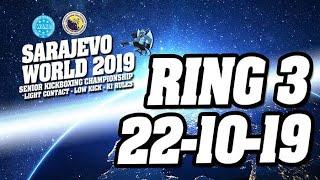 WAKO World Championships 2019 Ring 3 22/10/19