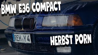 BMW E36 Compact Herbst Porn
