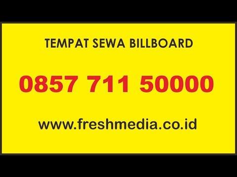 0857 711 50000 | Fresh Media Advertising | Tempat Sewa Billboard Jakarta | Sewa Billboard Jakarta
