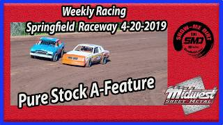 S03 E187 Pure Stock A Feature Weekly Racing year Springfield Raceway 4202019 #DirtTrackRacing