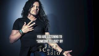 "Jeff Scott Soto – ""Someone To Love"" – Official Audio"