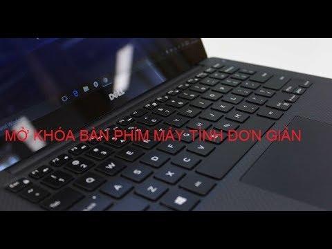 Cách mở khóa bàn phím cho Window 7 đơn giản – thủ thuật máy tính