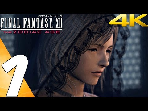 FINAL FANTASY XII Zodiac Age PC – Gameplay Walkthrough Part 1 – Prologue [4K 60FPS]