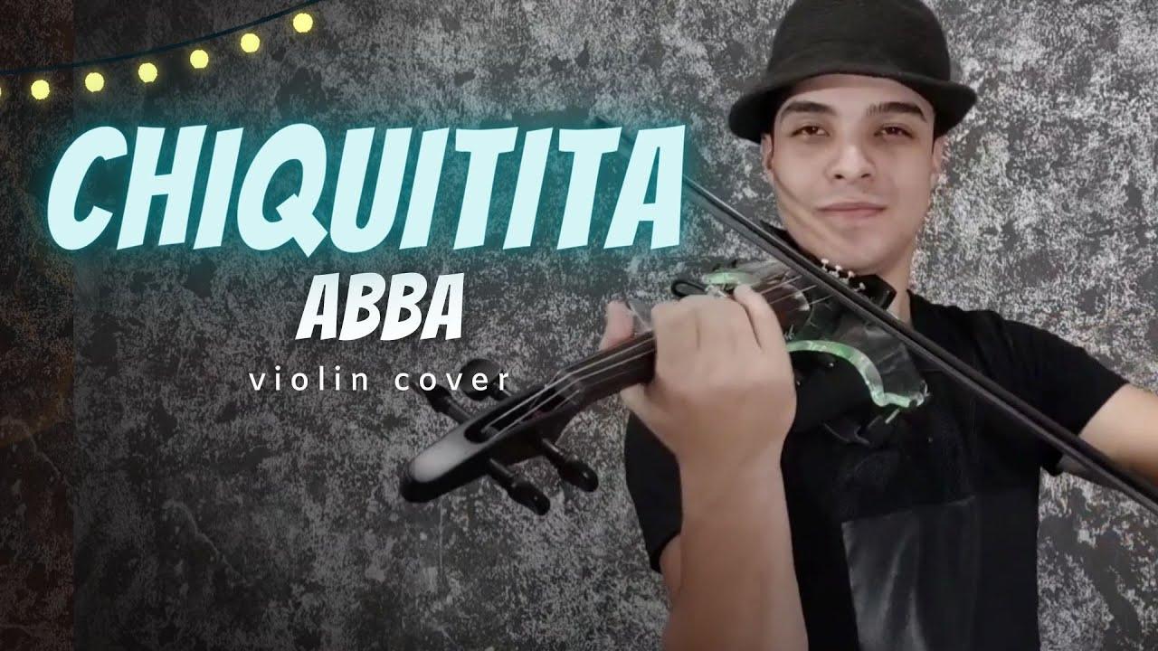 Chiquitita Abba- Violino Cover