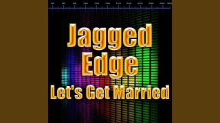 meet me at the altar jagged edge lyrics whats it like