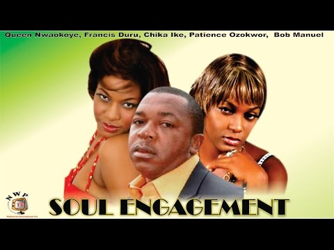 Soul Engagement   -  Nigerian Nollywood Movie