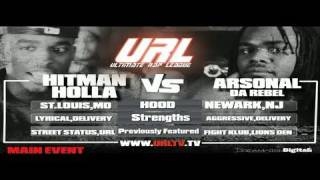 SMACK / URL Presents HITMAN HOLLA vs ARSONAL | URLTV