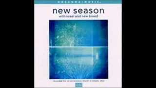 Israel & New Breed - New Season 14.  Not Unto Us