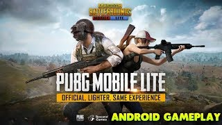 PUBG MOBILE LITE - ANDROID GAMEPLAY