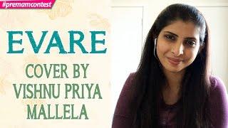 Download Hindi Video Songs - Evare - Cover By Vishnu Priya Mallela ♪♪ #premamcontest