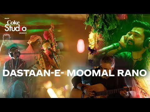 Dastaan-e-Moomal Rano, The Sketches, Coke Studio Season 11,