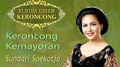 Sundari Soekotjo - Keroncong Kemayoran  - Durasi: 3:49.