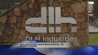 Bristol plant, DlhBOWLES announces plant closure, layoffs