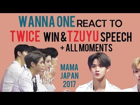 TWICE & WANNA ONE moments at MAMA Japan 171129 ( reaction to TWICE win SOTY & Tzuyu speech)