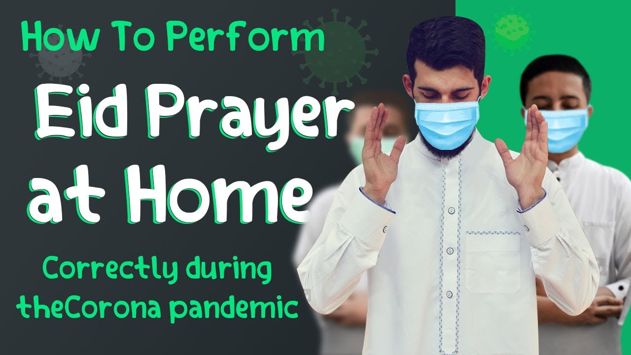 How to pray Eid at home with the spread of the Corona virus - Best video translated