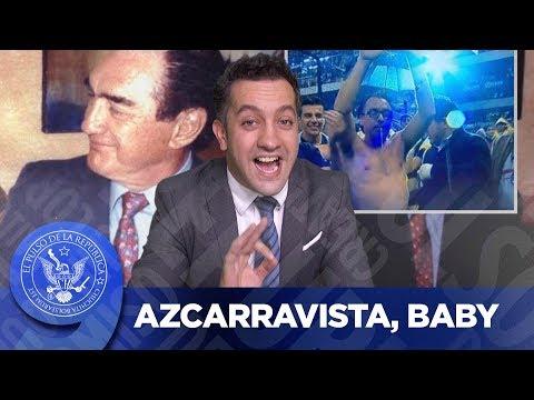 AZCARRAVISTA, BABY - EL PULSO DE LA REPÚBLICA