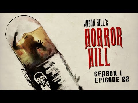 """S1E22 """"The Pill Mills"""" Chapters 1-4 ― Horror Hill ― 5-star Rated Horror Anthology Podcast"""
