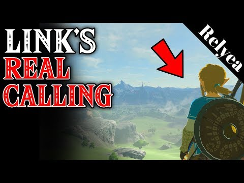 What is Link's REAL Calling? Breath of the Wild