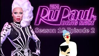 Discussion/Recap - PharmaRusical - RuPaul's Drag Race Season 10 Episode 2