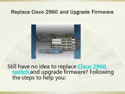 How to replace Cisco 2960 Switch and...