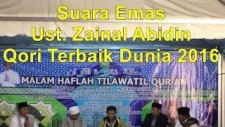 Video Suara Emas Ust Zainal Abidin - Qori Terbaik Dunia 2016 Kebanggaan Indonesia download MP3, 3GP, MP4, WEBM, AVI, FLV Juni 2018