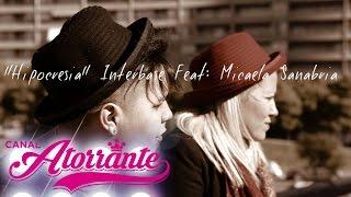 "InterBase Feat: Micaela Sanabria  ""HIPOCRESÍA"" (Video Oficial)"