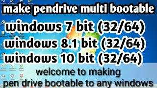 Faire une clef usb bootable multi । windows 7/8.1/10 tout en un