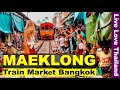 Train Market In Bangkok - Maeklong Railway Market #livelovethailand