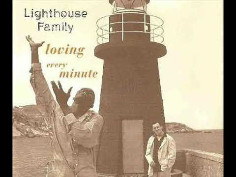 Lighthouse Family - Loving Every Minute (Extended Mix)