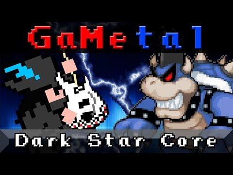 Dark Star Core (Bowser's Inside Story) - GaMetal