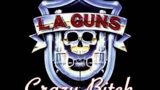L.A. Guns - Crazy Bitch