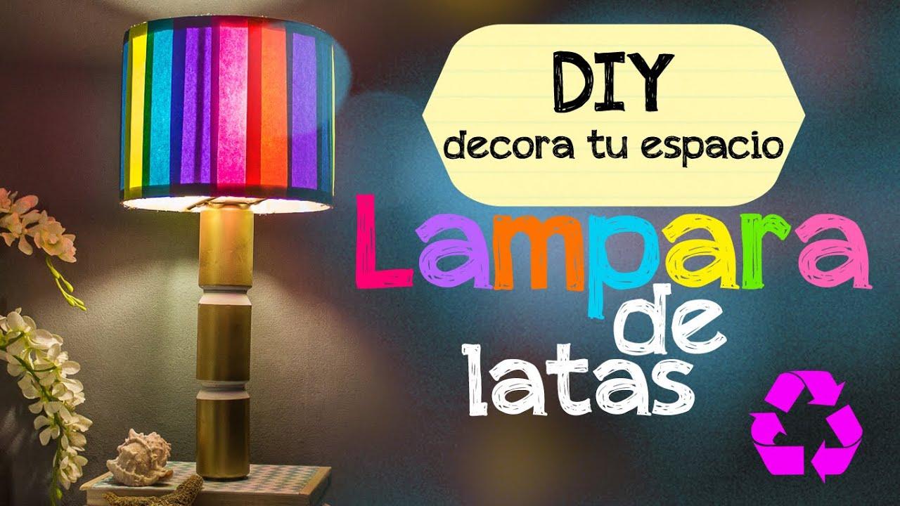 Diy lampara de latas youtube - Como decorar tulipas de lamparas ...