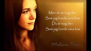 Melissa Horn - Du är nog den - Lyrics