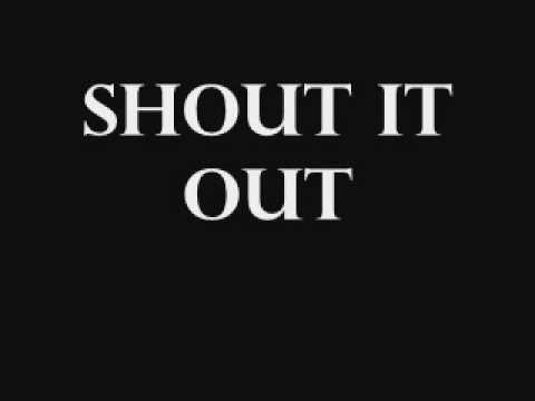 Shout It Out ~ written by The Raptured band (mp3 version)