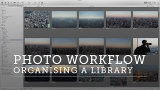 HOW TO MANAGE A PROFESSIONAL PHOTO LIBRARY WORKFLOW