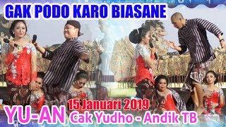 #YU-AN Cak Yudho - Andik TB - 15 Januari 2019