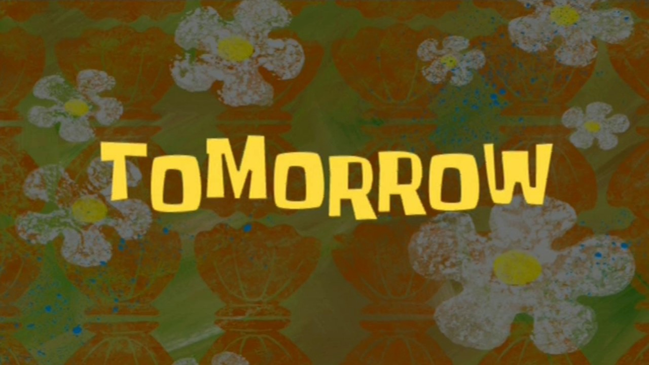Tomorrow Spongebob Time Card 16 Youtube