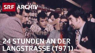 «Von zwölf bis zwölf» – 24 Stunden Langstrasse (1971)