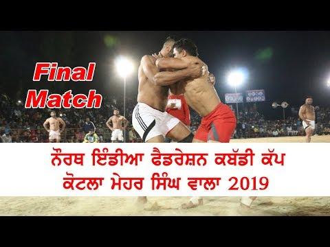 Final Match of North India Federation Kabaddi Cup Kotla Mehar Singh Wala 2019