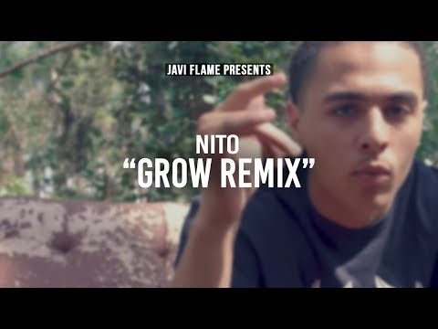 Nito - Grow Remix (Official Music Video)