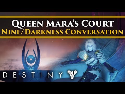 Destiny 2 Forsaken - The Queen's Court: Mara's conversations about the Nine and the Darkness! thumbnail