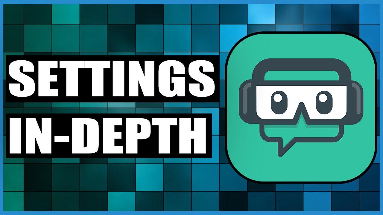 In Depth On Streamlabs OBS Settings (SLOBS Tutorial)