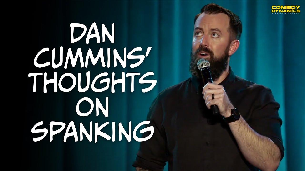 Dan Cummins Thoughts On Spanking