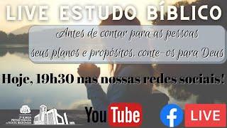 ???? Live Estudo Bíblico dia 22/10/2020