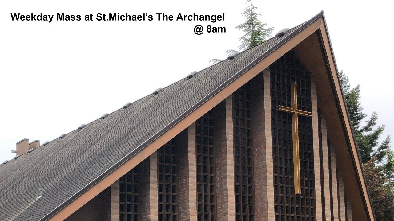 Tuesday 8am Mass From Parish Of St.Michael The Archangel