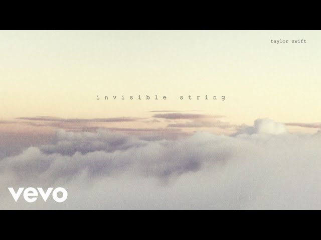 Taylor Swift – invisible string (Official Lyric Video)