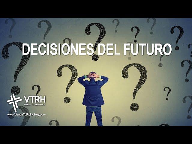DECISIONES DEL FUTURO
