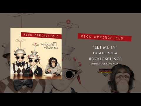 Rick Springfield - Let Me In (Official Audio)