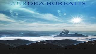 Aurora Borealis - Eventually  we will all fall and live again [Full Album]